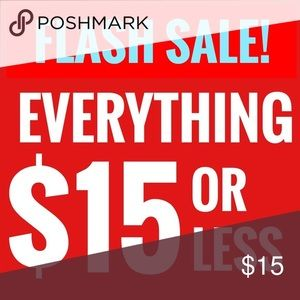 Everything $15 or less!!!